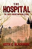 The Hospital (Mountain Man)