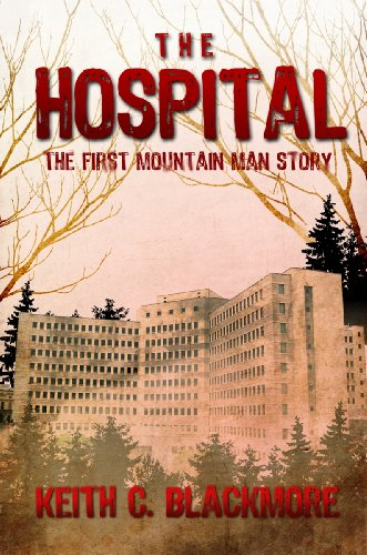The Hospital (Mountain Man)