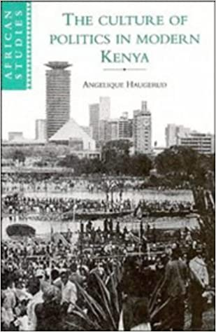 Book The Culture of Politics in Modern Kenya (African Studies)