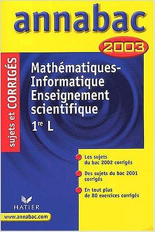 Mathématiques - Informatique : 1ère L, sujets et corrigés 2003 pdf epub