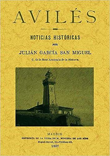 Amazon.com: AVILES NOTICIAS HISTORICAS (9788490011546 ...