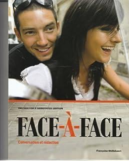 Face-à-face Conversation et rédaction (Instructors annotated edition)
