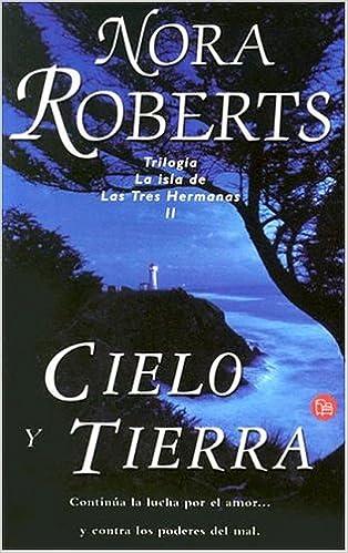 Cielo y tierra (Romantica (punto Lectura)): Amazon.es: Nora Roberts: Libros