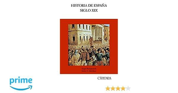 Historia de España. Siglo XIX (Historia. Serie Mayor ...