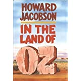 In the Land of Oz, HOWARD JACOBSON