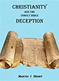 Christianity and the Unholy Bible Deception