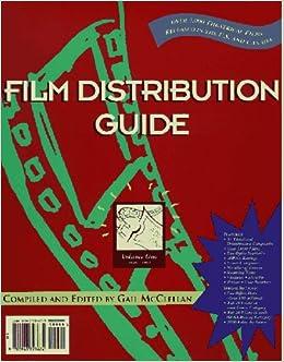 Film Distribution Guide (Volume 1): Gail McClellan