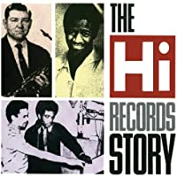 The Hi Records Story