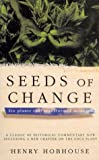 Seeds of Change, Henry Hobhouse, 0330493167