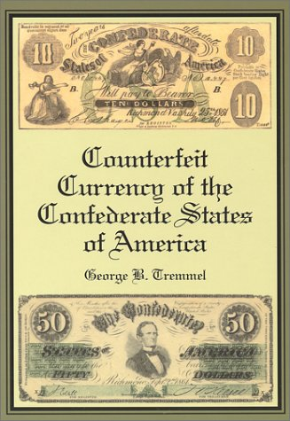 Counterfeit Currency of the Confederate States of ()