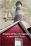 Sonnets of the Chesapeake, James Walter Peirce, 1438920792