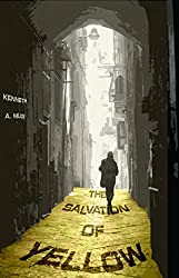 The Salvation of Yellow (NSR: The Silence Book 1)