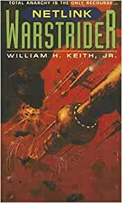 An analysis of the book series warstrider by william h keith jr