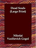 Dead Souls, Nikolai Gogol, 1846373751