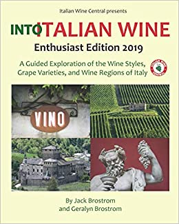 Into Italian Wine, Enthusiast Edition 2019: A Guided