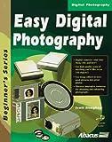 Easy Digital Photography, Scott Slaughter, 1557553300