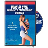 Buns of Steel: Pregnancy & Post-Pregnancy