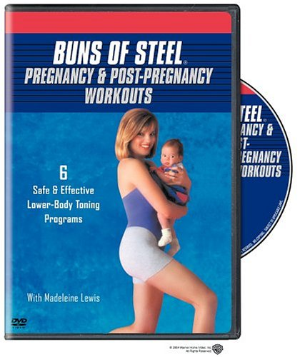 Buns of Steel: Pregnancy & Post-Pregnancy Workouts by Unknown