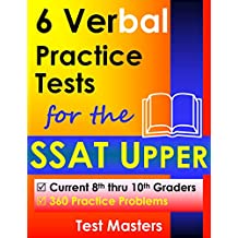 6 Verbal Practice Tests for the SSAT Upper