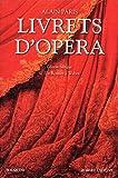 Image de Livrets d'opera t02 de rossini a weber - edition bilingue