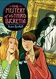 The Mystery of the Third Lucretia, Susan Runholt, 0142413380