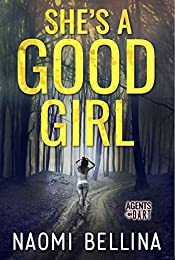 She's a Good Girl: Agents of Dart Series Book One (Romantic Suspense)