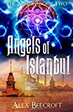 Angels of Istanbul (The Arising) (Volume 2)