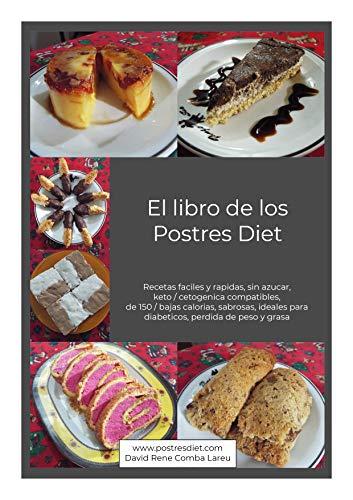 El Libro De Los Postres Diet Recetas Faciles Y Rapidas Sin