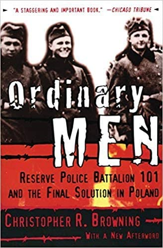 Amazon.com : Ordinary Men: Reserve Police Battalion 101 and The Final  Solution in Poland : Office Products