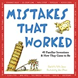 img - for Mistakes That Worked: 40 Familiar Inventions & How They Came to Be book / textbook / text book