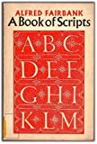 A Book of Scripts, Alfred Fairbank, 0571110800