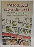 img - for The Ecology of a city and its people: The case of Hong Kong book / textbook / text book
