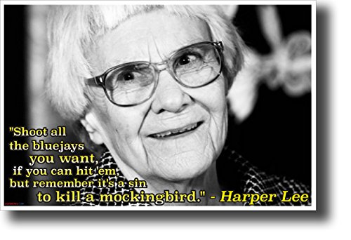 Harper Lee - It's a sin to Kill a Mockingbird- NEW Famous Person Motivational Poster
