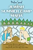 Jewish Summer Camp Mafia