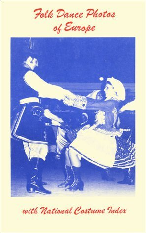 [Folk Dance Photos of Europe: With National Costume Index by Marjorie Mary Gilfillan (1995-12-03)] (National Dance Costume)