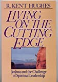 Living on the Cutting Edge, R. Kent Hughes, 0891074147