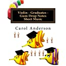 Violin - Graduates - Gum Drop Notes Sheet Music: Scales Aren't Just a Fish Thing - Igniting Sleeping Brains