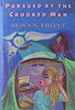 Pursued by the Crooked Man, Susan Trott, 0060158530