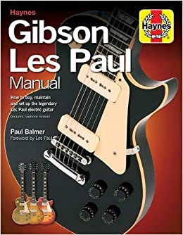 Gibson Les Paul Manual (Haynes Manual/Music): Amazon.es: Paul Balmer: Libros en idiomas extranjeros
