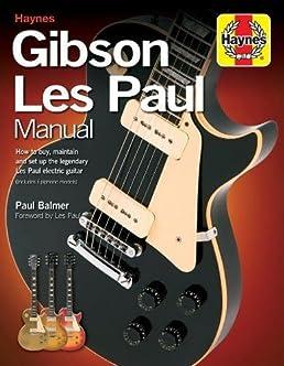 gibson les paul manual haynes manual music amazon co uk paul rh amazon co uk Haynes Manual Monte Carlo Back Haynes Manual Monte Carlo Back