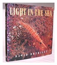 Light in the sea / David Doubilet