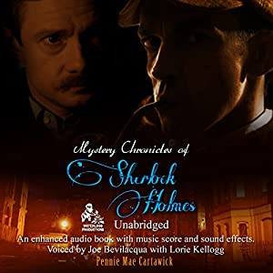 Mystery Chronicles of Sherlock Holmes Hörbuch
