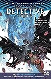 Batman - Detective Comics (2016-) Vol. 4: Deus Ex Machina