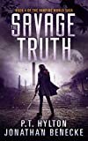 The Savage Truth (The Vampire World Saga Book 4)