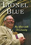My Affair with Christianity