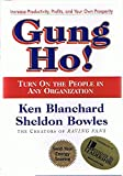 img - for Ken Blanchard: Gung Ho! - Turn On the People in Any Organization (Signed Copy) (3rd Printing) book / textbook / text book