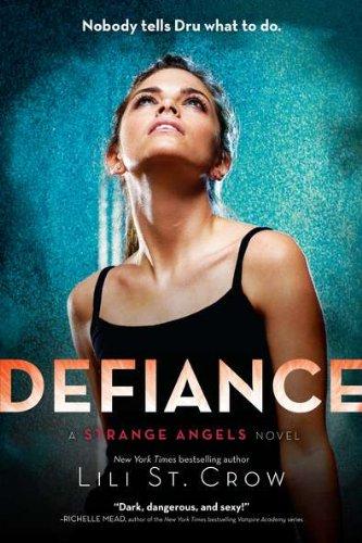 Download Defiance (Strange Angels, Book 4) PDF