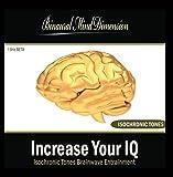 Increase Your Iq: Isochronic Tones Brainwave Entrainment