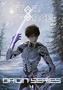 Star Force: Origin Series Box Set (1-4) (Star Force Universe Book 1) by [Jyr, Aer-ki]