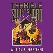 Terrible Swift Sword: The Lost Regiment, Book 3 | William R. Forstchen
